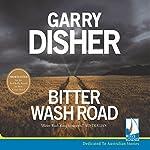 Bitter Wash Road | Garry Disher