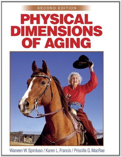 Physical Dimensions of Aging, 2nd Edition