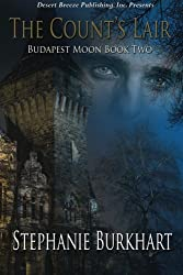 Budapest Moon Book Two: The Count's Lair (Volume 2)