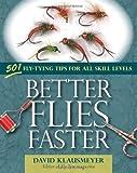 Better Flies Faster, David Klausmeyer, 081170744X