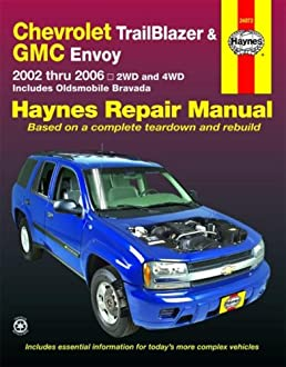 chevy trailblazer gmc envoy 2002 2006 haynes repair manual ken rh amazon com 2006 trailblazer service manual pdf 2006 trailblazer owners manual