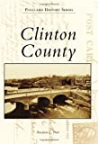 Clinton County, Anastasia L. Pratt, 146712110X