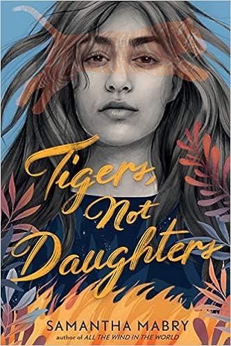 Amazon.com: Tigers, Not Daughters (9781616208967): Mabry, Samantha ...