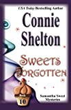 Sweets Forgotten: The Tenth Samantha Sweet Mystery (Samantha Sweet Mysteries) (Volume 10)