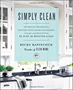"""From the cleaning and homekeeping expert and creator of the wildly popular Clean Mama blog comes a simple and accessible cleaning guide with a proven step-by-step schedule for tidying a home in just ten minutes a day.Becky Rapinchuk, the """"Clean Mama,..."""