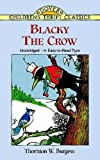img - for Blacky the Crow (Dover Children's Thrift Classics) book / textbook / text book