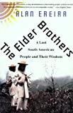 The Elder Brothers, Alan Ereira, 0679743367