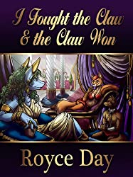 I Fought the Claw & the Claw Won (The Red Vixen Adventures Book 3)
