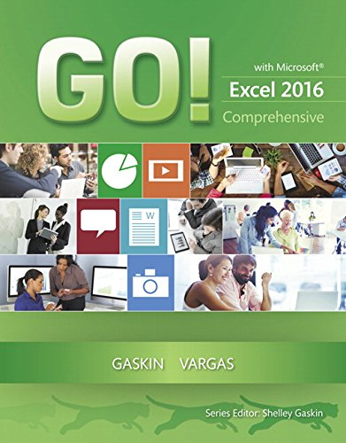 Pdf Computers GO! with Microsoft Excel 2016 Comprehensive (GO! for Office 2016 Series)