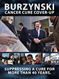 Burzynski: Cancer Cure Cover Up