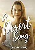 A Desert Song: Book One of the Rock & Roll Angel Series (Rock and Roll Angel 1)