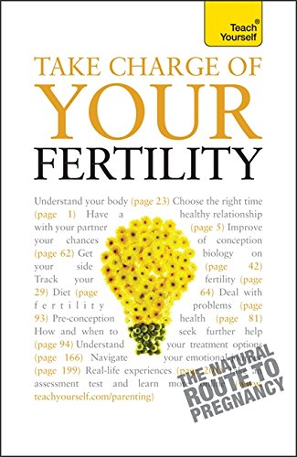 Take Charge of Your Fertility (Teach Yourself)