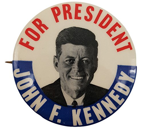 1960 John F Kennedy For President Classic Campaign Button