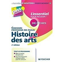 Histoire des arts 2e édition (pass'Foucher) (French Edition)