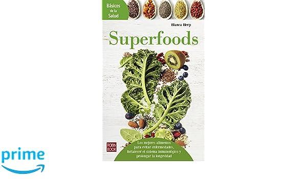 Superfoods (Básicos de la salud) (Spanish Edition): Blanca Herp: 9788499174457: Amazon.com: Books