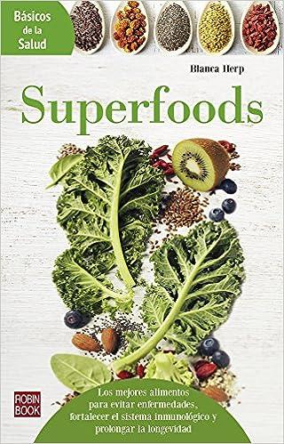 Superfoods (Básicos de la salud) (Spanish Edition): Blanca ...