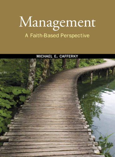 Management: A Faith-Based Perspective