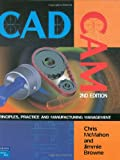 img - for CADCAM: Principles, Practice and Manufacturing Management (2nd Edition) book / textbook / text book