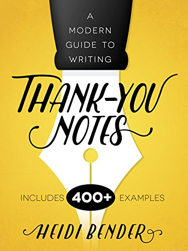 a modern guide to writing thank you notes kindle edition by heidi