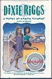 Dixie Riggs, Sarah Gilbert, 0446515272
