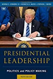 img - for Presidential Leadership: Politics and Policy Making book / textbook / text book