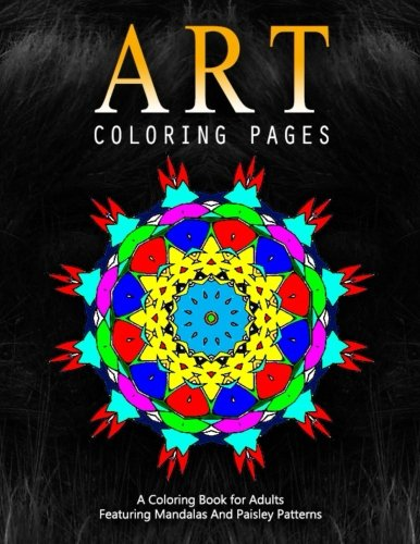 ART COLORING PAGES - Vol.10: Adult Coloring Pages (Volume 10)