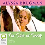 For Sale or Swap   Alyssa Brugman