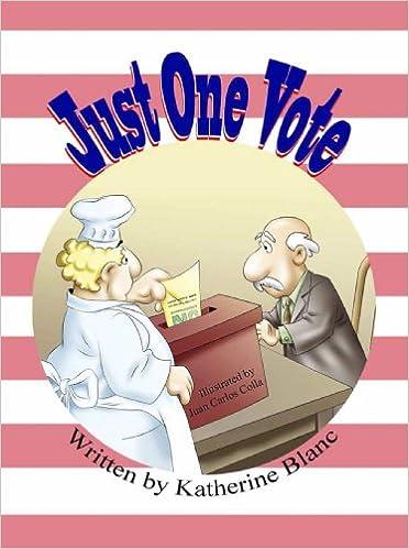 Ilmainen ranskalainen phrasebook-lataus Just One Vote by Katherine Blanc B006VXK5KU ePub