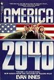 America 2040, Evan Innes, 055325541X