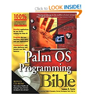 Palm OS Programming Bible (With CD-ROM) Lonnon R. Foster