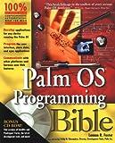 Palm OS Programming Bible, Lonnon R. Foster, 0764546767