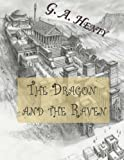 The Dragon and the Raven: The Days of King Alfred
