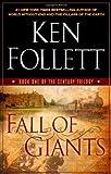 By Ken Follett - Fall of Giants (1st Edition) (8/29/10)
