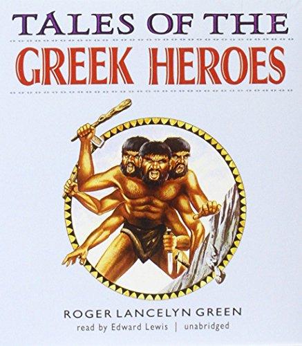 Tales of the Greek Heroes by Blackstone Audio Inc