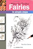 How to Draw Fairies, Paul Bryn Davies, 1844483711