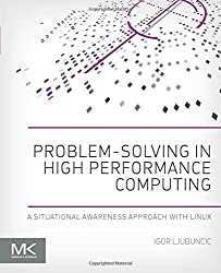Problem-solving in High Performance Computing: A Situational Awareness Approach with Linux