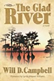 The Glad River, Will D. Campbell, 1573124451