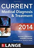 img - for CURRENT Medical Diagnosis and Treatment 2014 (LANGE CURRENT Series) 53rd Edition by Papadakis, Maxine, McPhee, Stephen J., Rabow, Michael W. (2013) Paperback book / textbook / text book