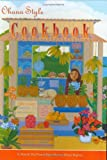 Ohana Style Cookbook, Island Heritage, 0896103706