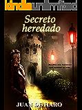 Secreto heredado  (Revisada) (Spanish Edition)