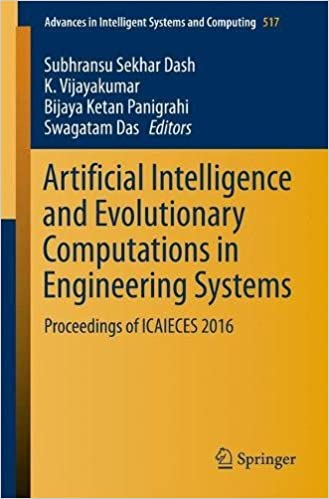 Artificial Intelligence and Evolutionary Computations in Engineering Systems: Proceedings of ICAIECES 2016 (Advances in Intelligent Systems and Computing)