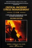 img - for Critical Incident Stress Management (Cism): A New Era and Standard of Care in Crisis Intervention (Innovations in Disaster and Trauma Psychology, V. 2) book / textbook / text book