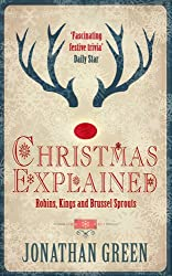 Christmas Explained: Robins, Kings and Brussel Sprouts
