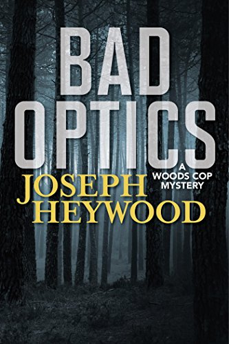 Bad Optics Wood Cop Mystery Book 11 Kindle Edition By Joseph