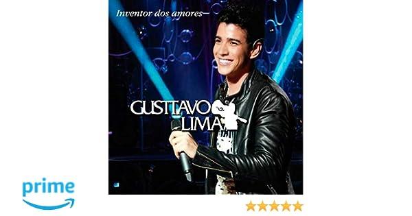 AMORES BAIXAR INVENTOR GUSTTAVO CD LIMA MP3 DOS