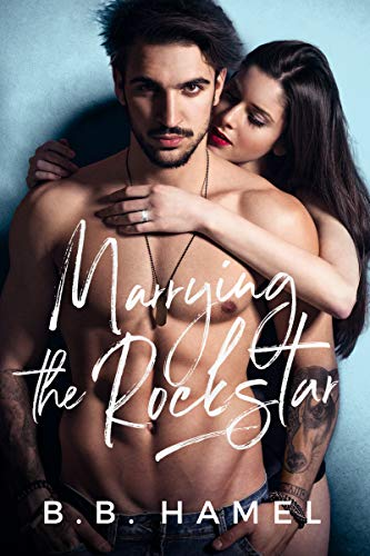Free – Marrying the Rock Star (Rock Hard Book 2)