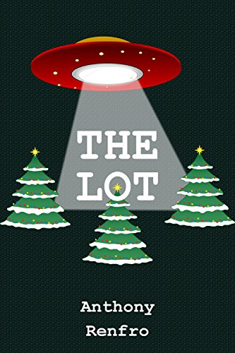 The Lot by [Renfro, Anthony]