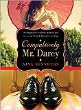 Compulsively Mr. Darcy by Benneton, Nina (2012) Paperback