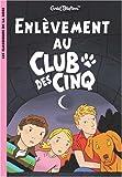 """Afficher """"Le club des cinq n° 15 Enlèvement au Club des cinq"""""""