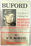 Buford: True Story of Walking Tall Sheriff Buford Pusser by W. R. Morris (1984-05-01)